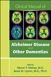 Clinical Manual of Alzheimer Disease and Other Dementias - Dr. Anne Lipton